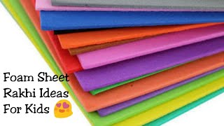DIY Simple u0026 Easy Rakhi For Kids/Cut Rakhi With Emoji/Foam Craft Ideas For Kids/ Sapna creations