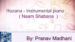 Rozana || Naam Shabana || Instrumental || Piano || Karoke