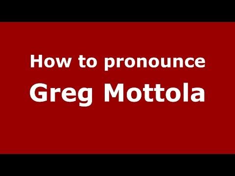 How to pronounce Greg Mottola (Italian/Italy)  - PronounceNames.com
