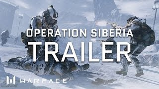 Video Warface - Trailer - Siberia Special Operation download MP3, 3GP, MP4, WEBM, AVI, FLV Juli 2018