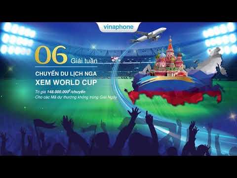 Chương Trình Khuyến Mãi Vinaphone Hè 2018 - Vào Hè Vina - Bay Nga Xem World Cup