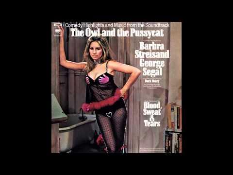 Blood Sweat & Tears - 1970 - Owl & The Pussycat Soundtrack