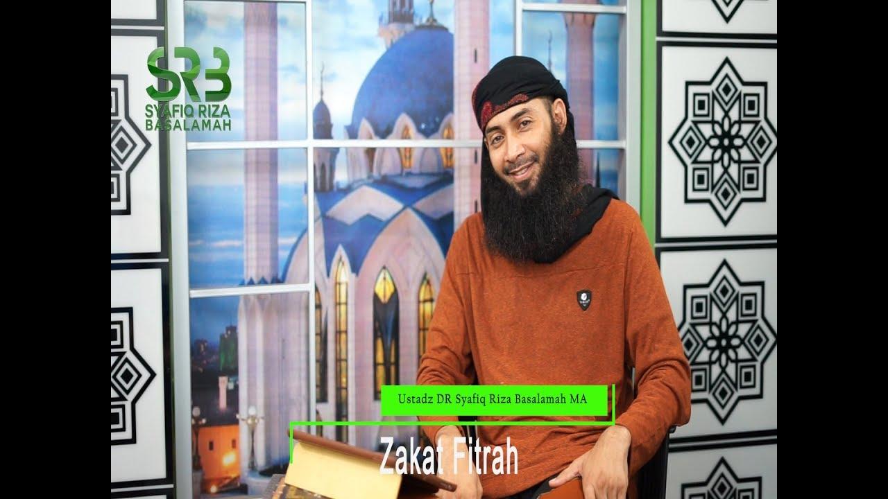 Zakat Fitr - Ustadz Syafiq Riza Basalamah MA