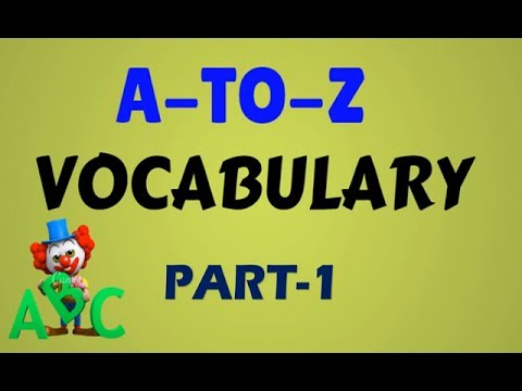 Part 1 A To Z Vocabulary With Meaningcollection Of All Vocabulary