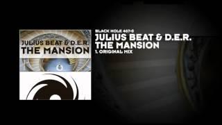 Julius Beat & D.E.R. - The Mansion