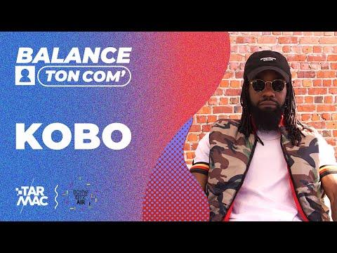 Youtube: KOBO  • BALANCE TON COM'