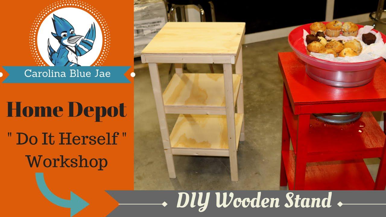 Diy 7 Home Depot Do It Herself Wooden Stand