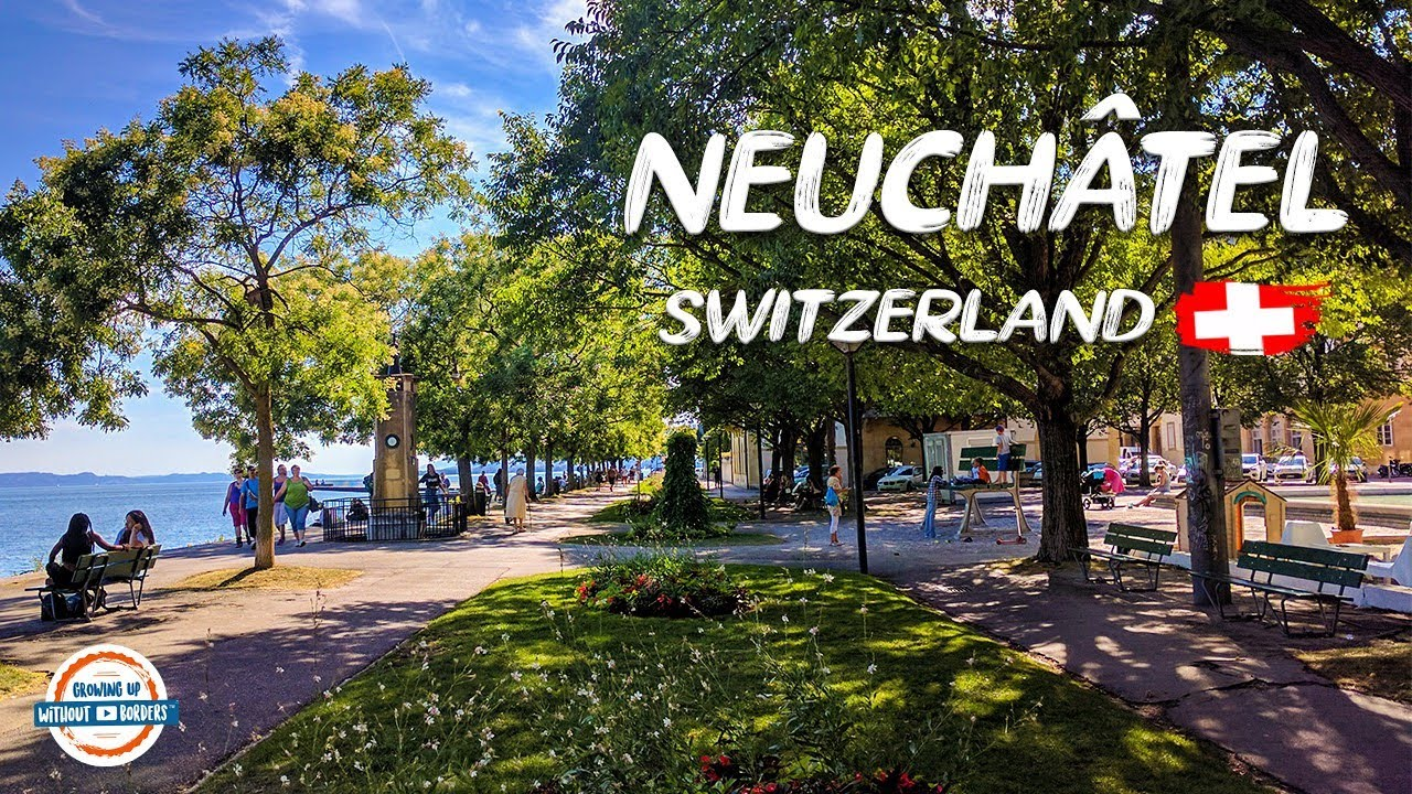 Download Beautiful Neuchâtel Switzerland! Come Discover It With Us Today!