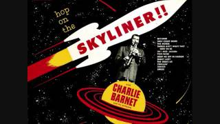 Charlie Barnet and his orchestra - Hop on the skyliner! (1954)  Full vinyl LP