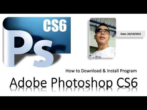 ดาวน์โหลด และ ติดตั้งโปรแกรม Adobe Photoshop Cs6 (แบบถาวร)