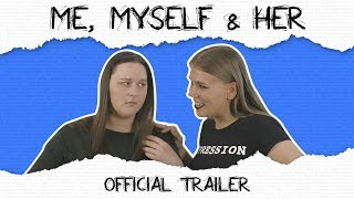 ME, MYSELF & HER - COMEDY SERIES TRAILER