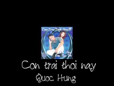 Con trai thoi nay - Quoc Hung - Cha Cha Cha