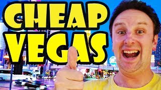 How to Travel CHEAP to Las Vegas: 25 Tips