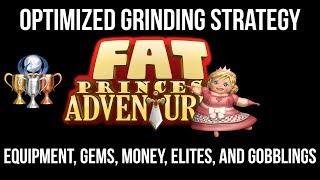 EASY Grinding For Equipment, Gems, Money, Elites, and Gobblings - Fat Princess Adventures