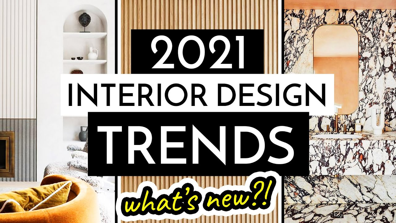 Modern and sophisticated interior design trends. Top Interior Design Trends 2021 Summer Update Youtube