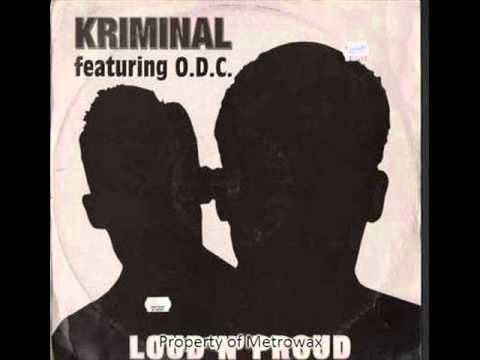 Kriminal Featuring O.D.C. - Loud N' Proud (Olav Basoski Remix)