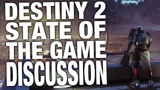 A Discussion the Destiny 2 State of The Game Blog Post, and Podcast