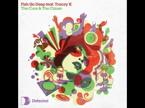 Fish Go Deep & Tracey K - The Cure & The Cause (Acoustic Version)
