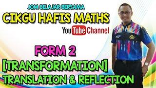 PDPR Form 2   Maths   Transformation   Translation & Reflection