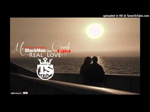 BlackMan Ft Cindy Gaga - Real Love (Official Music Audio) Mars 2016