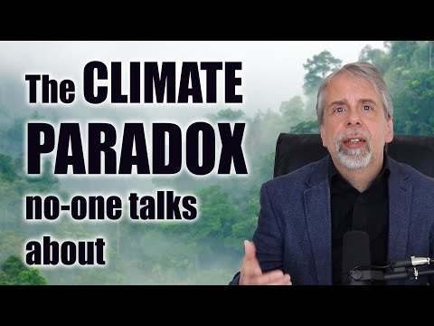 The CLIMATE PARADOX no-one talks about
