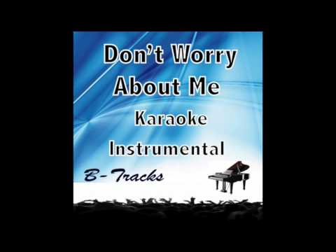 Don't Worry About Me  Frances Karaoke Instrumental Demo
