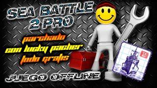 Sea Battle 2 Hack | Quitar Publicidad Y Compras Gratuitas | Lucky Patcher | BIEN EXPLICADO
