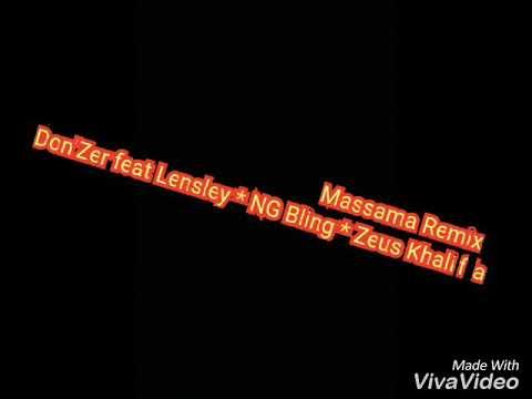 Don'Zer Massama Remix feat LenSley * NG Bling