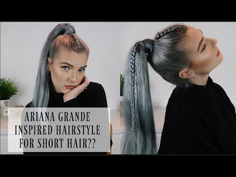 ARIANA GRANDE INSPIRED BRAID PONYTAIL FOR SHORT HAIR!! | LoveFings