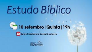 """Estudo Bíblico: """"O que é liderança espiritual?"""" - 10 de setembro de 2020"""