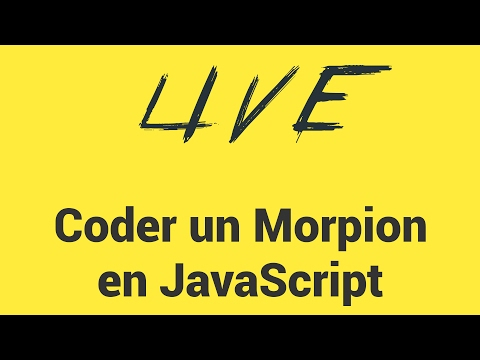 Live : Coder un morpion en JavaScript