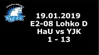 19.01.2019 (E2 - Lohko d) HaU - YJK V (1-13)