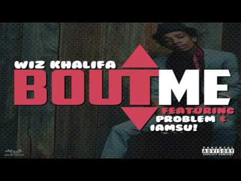 Wiz Khalifa - Bout Me (Instrumental)
