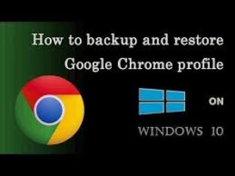 HOW TO BACK UP AND RESTORE THE GOOGLE CHROME DATA?