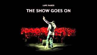 Lupe Fiasco- The Show Goes On (Instrumental)