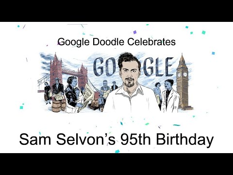 Sam Selvon | Sam Selvon's 95th Birthday