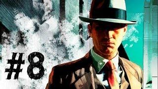 LA Noire Gameplay Walkthrough Part 8 - Wicked Games