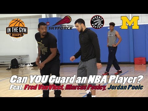 Can YOU Guard a 6 ft NBA Player? Feat  Raptor Fred VanVleet, Marcus Posley + Jordan Poole