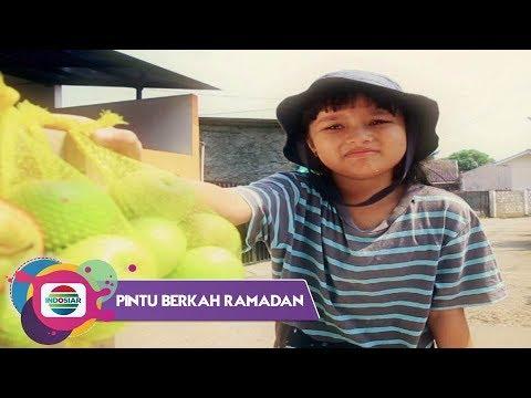 Pintu Berkah Ramadan - Kejujuran Anak Pedagang Buah Keliling