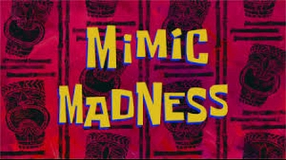 Mimic Madness and House Worming Title Cards