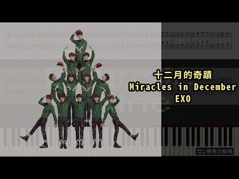 12월의기적 十二月的奇蹟 Miracles In December, EXO 엑소 (Piano Tutorial) Synthesia 琴譜 Sheet Music