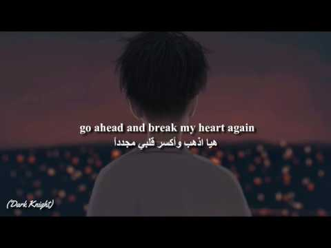 Finneas - Break My Heart Again (Lyrics) مترجمة