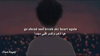 Finneas - Break My Heart Again (Lyrics) مترجمة