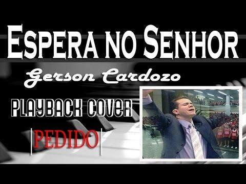 MUSICA ESPERA CARDOZO SENHOR BAIXAR NO GERSON