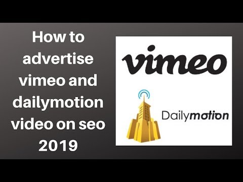 How to advertise vimeo and dailymotion video on seo 2019 | Digital Marketing Tutorial