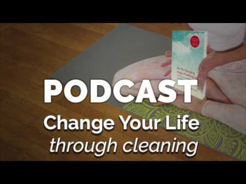 Episode #28: Yoga Podcast | Life Changing Magic of Tidying Up Book Summary From Yogic Perspective