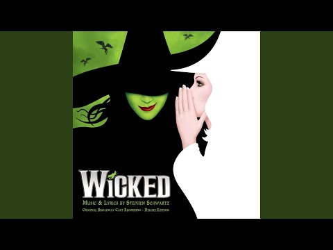 Original Broadway Cast of Wicked – What Is This Feeling? Lyrics