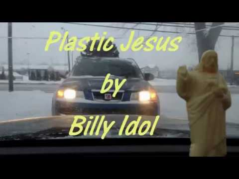 Plastic Jesus by Billy Idol