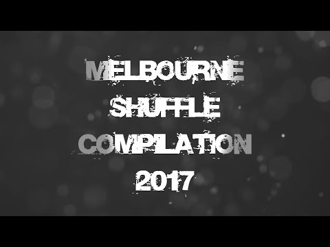 Melbourne Shuffle Compilation 2017!