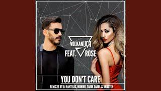 You Don't Care (Tarık Sarul Remix) Video